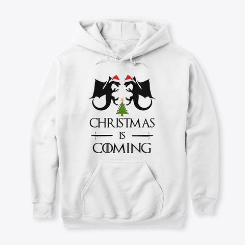 Christmas Is Coming White T-Shirt Front