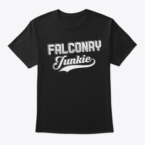 Funny Falconry Lover Gift Junkie Black T-Shirt Front
