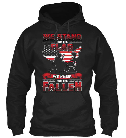 We Stand For The Flag For Female Veteran Sweatshirt Front