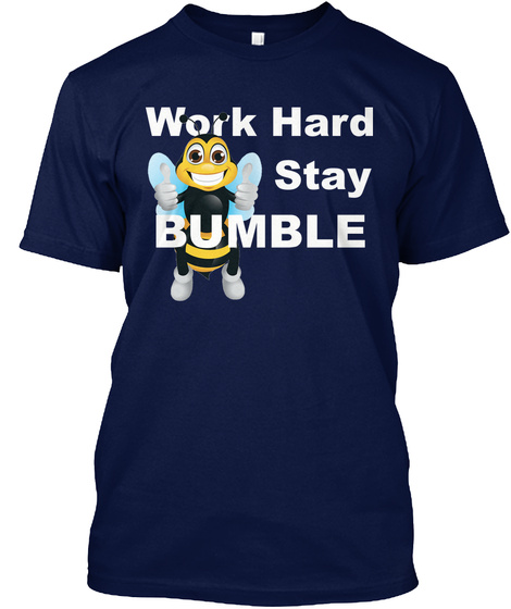 Stay Bumble Tee Navy T-Shirt Front