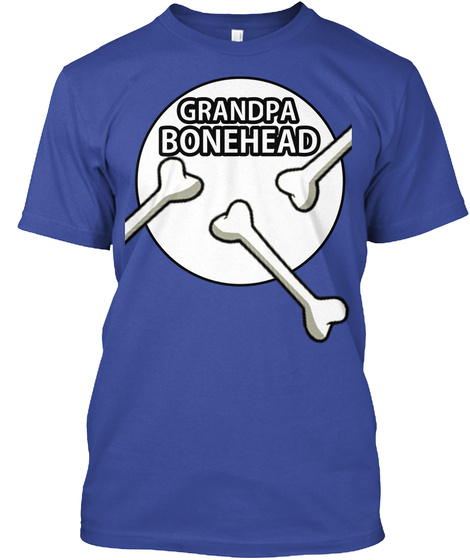 Bonehead T Shirt Grandpa Deep Royal T-Shirt Front