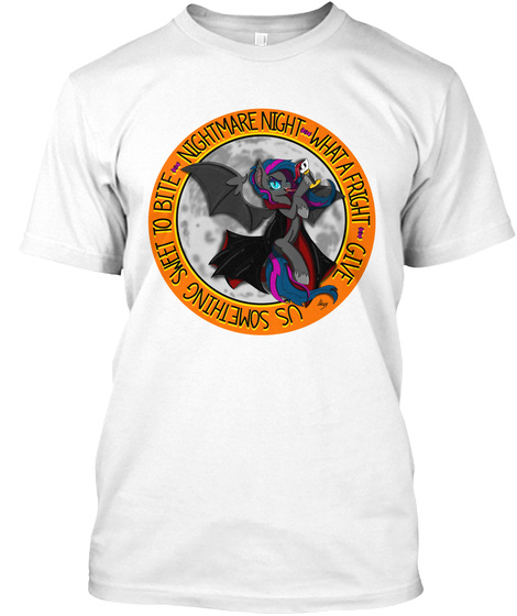 Nightmare Night What A Fright Give Us Something Sweet To Bite White T-Shirt Front