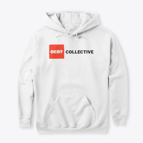 Debt Collective White T-Shirt Front