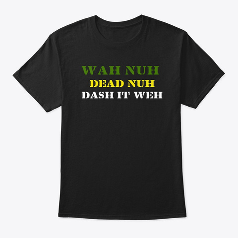Jamaican Proverb  Black áo T-Shirt Front