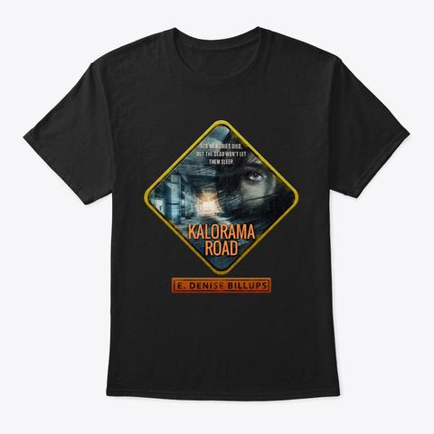 Kalorama Road Black T-Shirt Front