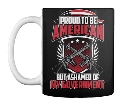Proud To Be American Mug Black T-Shirt Front