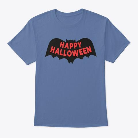 Happy Halloween! Denim Blue T-Shirt Front