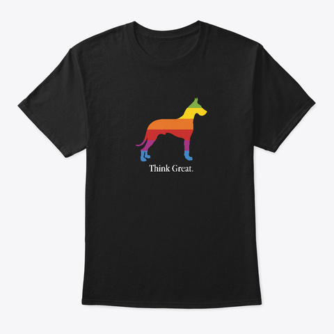 Dog   Think Great Dane Puppies Black T-Shirt Front