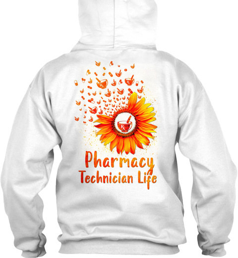 Pharmacy Technician Life White T-Shirt Back