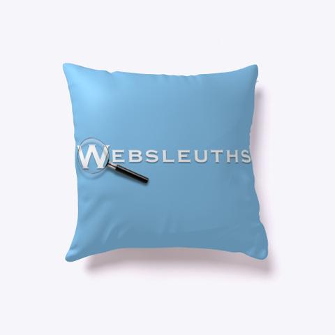 Websleuths Throw Pillow Light Blue T-Shirt Back