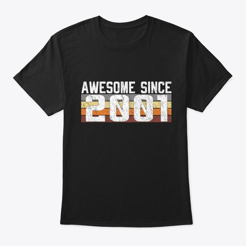 Awesome Since 2001, 18 Years Old  Black T-Shirt Front