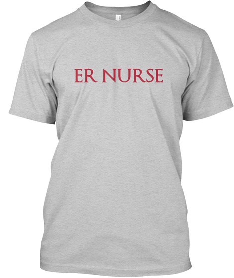 Er Nurse Light Steel T-Shirt Front