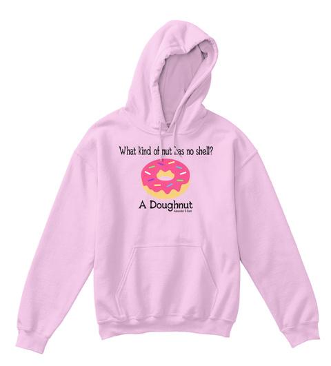 What Kind Of Nut  Has No Shell? A Doughnut Alexander & Kent Light Pink T-Shirt Front