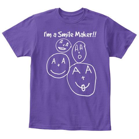 I'm A Smile  Maker!! Purple  T-Shirt Front