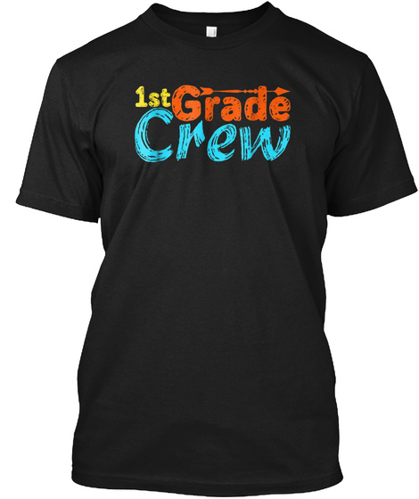 589f97645fb First Grade Crew Teacher Products from Back To School Gift Shirt ...
