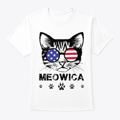 Meowica Cat Us Flag Independence Day White T-Shirt Front