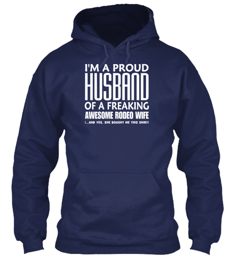Proud Husband Rodeo Navy Sweatshirt Front