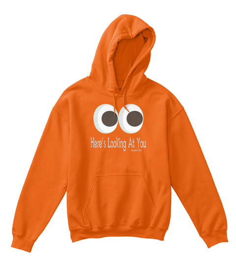 Here's Looking At You Alexander & Kent Orange T-Shirt Front