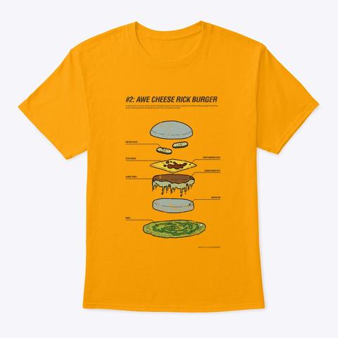 #2 Awe Cheese Rick Burger Gold T-Shirt Front