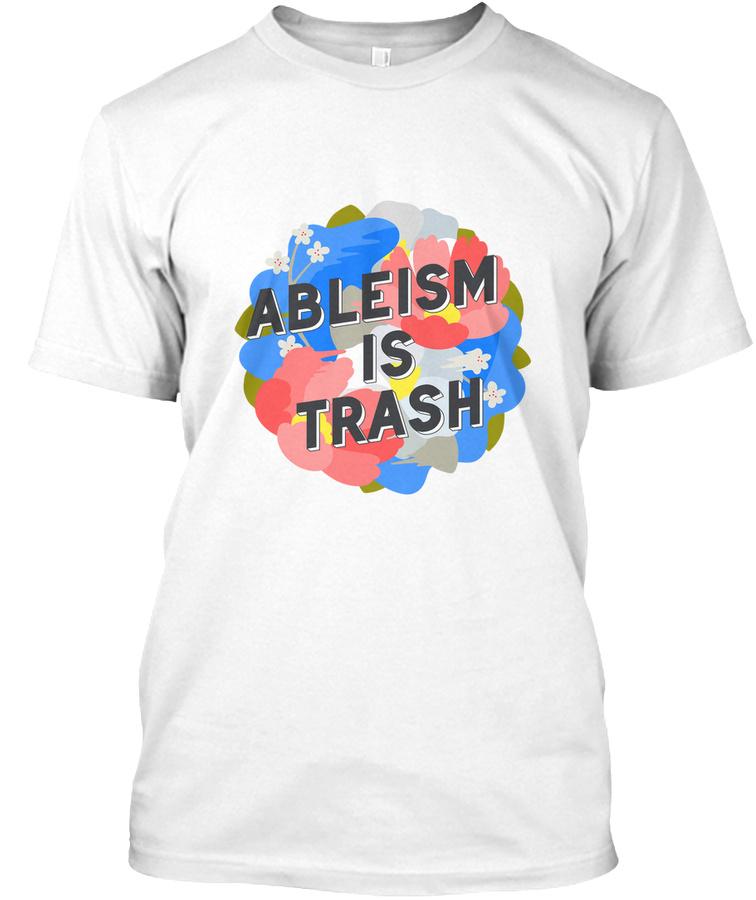 [US] Ableism is Trash t-shirts Unisex Tshirt