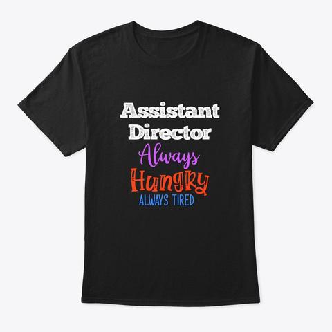 [Theatre] Assistant Director   Always Black T-Shirt Front