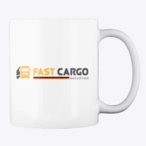 Fast Cargo Deu   Mug [White] White T-Shirt Back