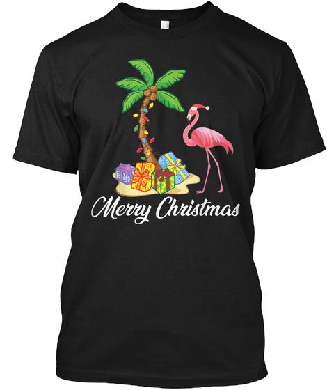 Funny Flamingo Merry Christmas Costume P Black T-Shirt Front