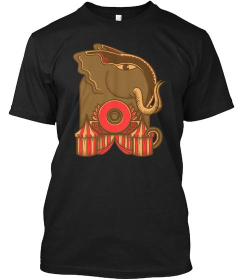 Circus  Funny Shirts Black T-Shirt Front