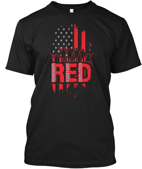 Red Remember Everyone Deployed Black T-Shirt Front