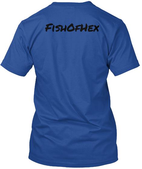 Fish Of Hex Deep Royal T-Shirt Back