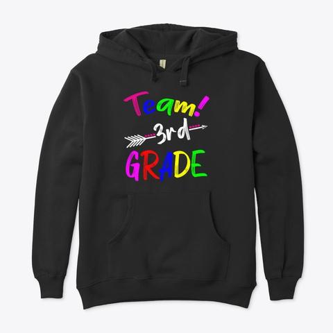 Team 3rd Grade Teacher Back To School Black T-Shirt Front