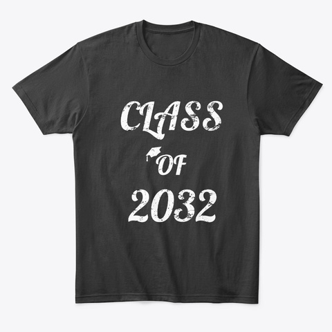 Class Of 2032 Grow With Me T Shirt  Black T-Shirt Front
