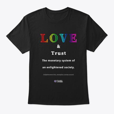 Love And Trust: Moneyless Society Black T-Shirt Front