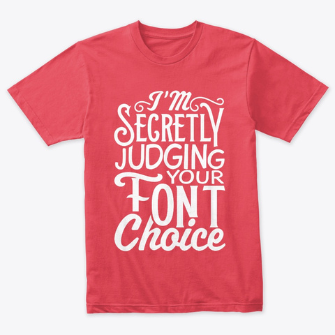 Judging Your Fonts Vintage Red T-Shirt Front