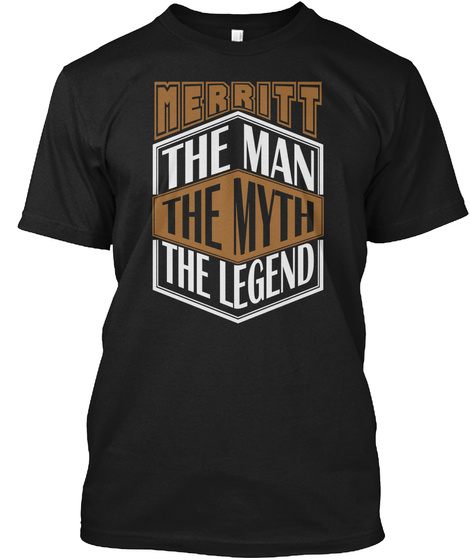 Merritt The Man The Legend Thing T Shirts Black T-Shirt Front