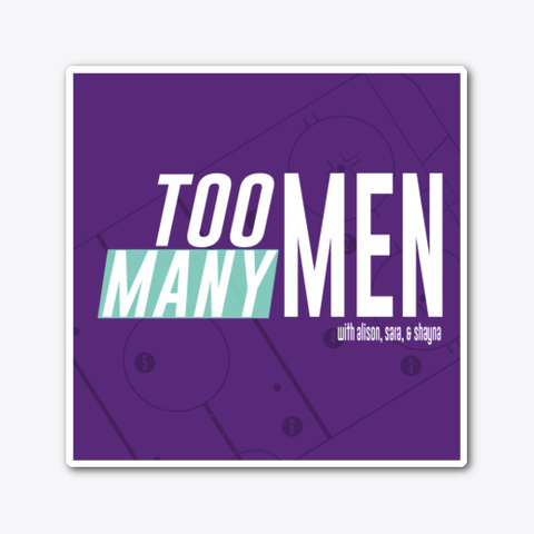 Too Many Men Logo Sticker Standard T-Shirt Front