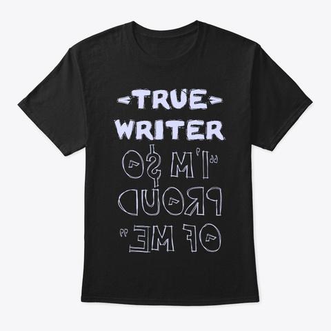 True Writer Shirt Black T-Shirt Front
