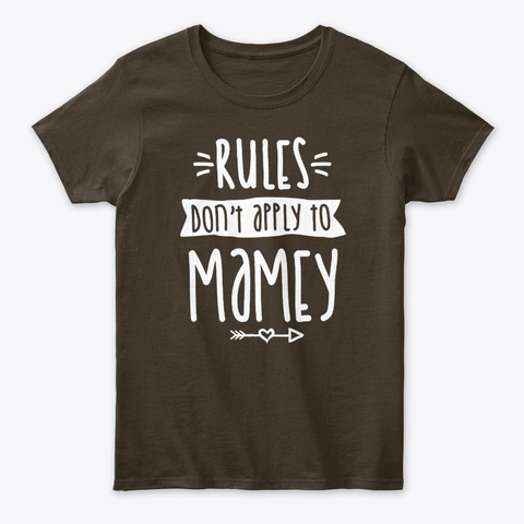 Rules Don't Apply To Mamey Mother's Day Dark Chocolate T-Shirt Front