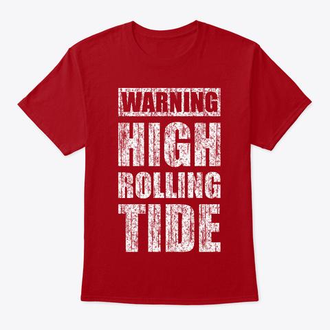 Warning High Rolling Tide Vintage Deep Red T-Shirt Front