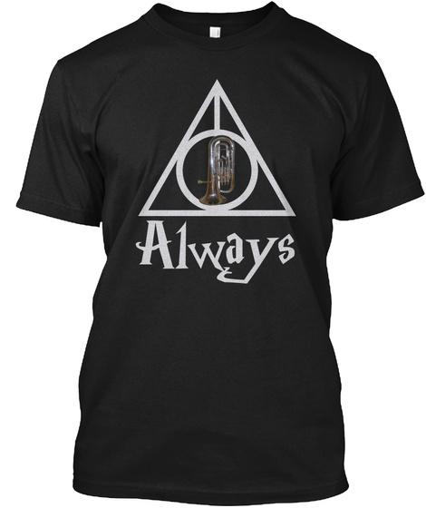 Always   Euphonium Black T-Shirt Front