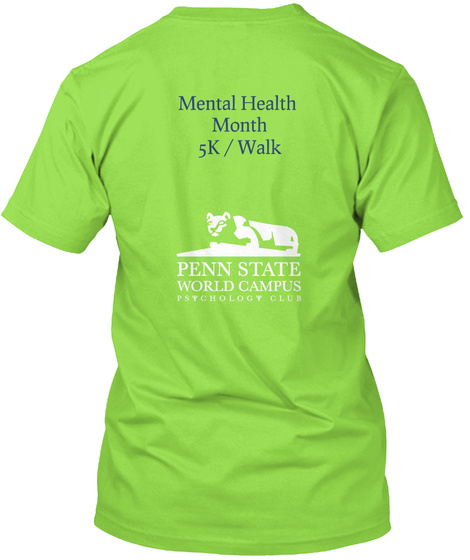 Mental Health Month 5 K Walk Penn State World Campus Lime T-Shirt Back