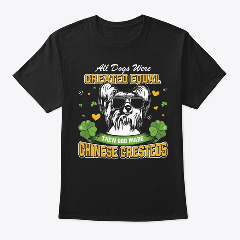 St Patricks Day Chinese Cresteds Black T-Shirt Front