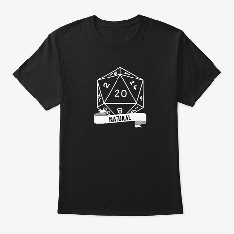 Roll A Natural 20 Black T-Shirt Front