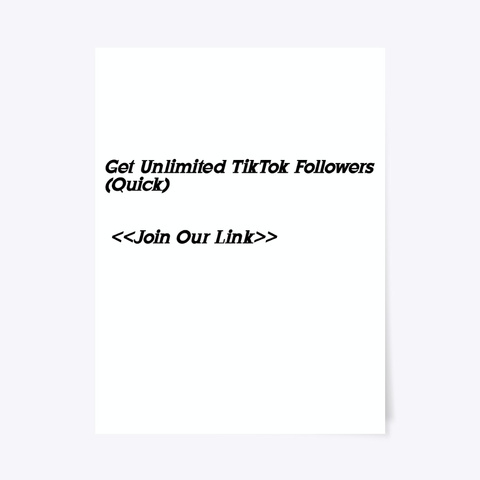 ®[[Unlimited]] Free Tik Tok Followers Standard T-Shirt Front