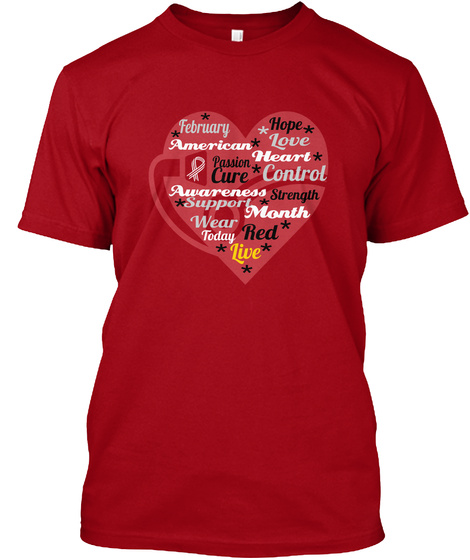 * Hope February * * * Love * American  * Heart Passion * Control Cure Awareness Strength * Support * Month Wear * Red... Deep Red T-Shirt Front
