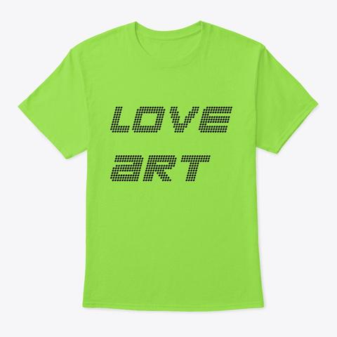 Love Art Lime T-Shirt Front