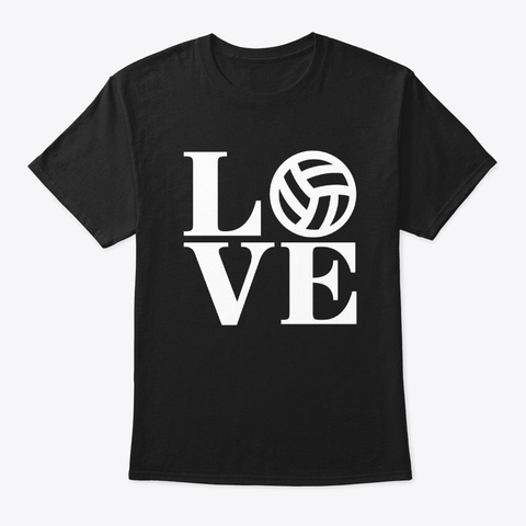 Love Volleyball Funny Volleyball T Shirt Black T-Shirt Front