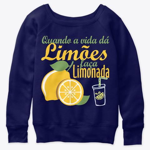 Limões São Para Limonadas Navy  T-Shirt Front