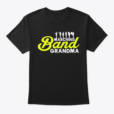 Marching Band Grandma Black T-Shirt Front