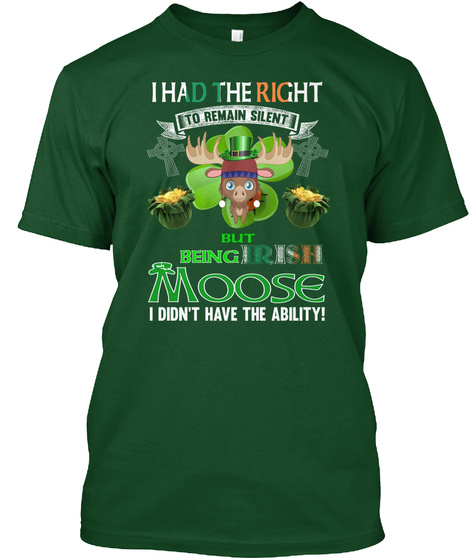 Irish Moose St.Patrick's Day Deep Forest T-Shirt Front